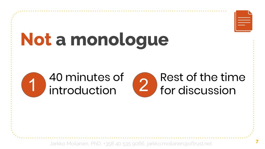 Not a monologue 40 minutes of introduction 7 Re...