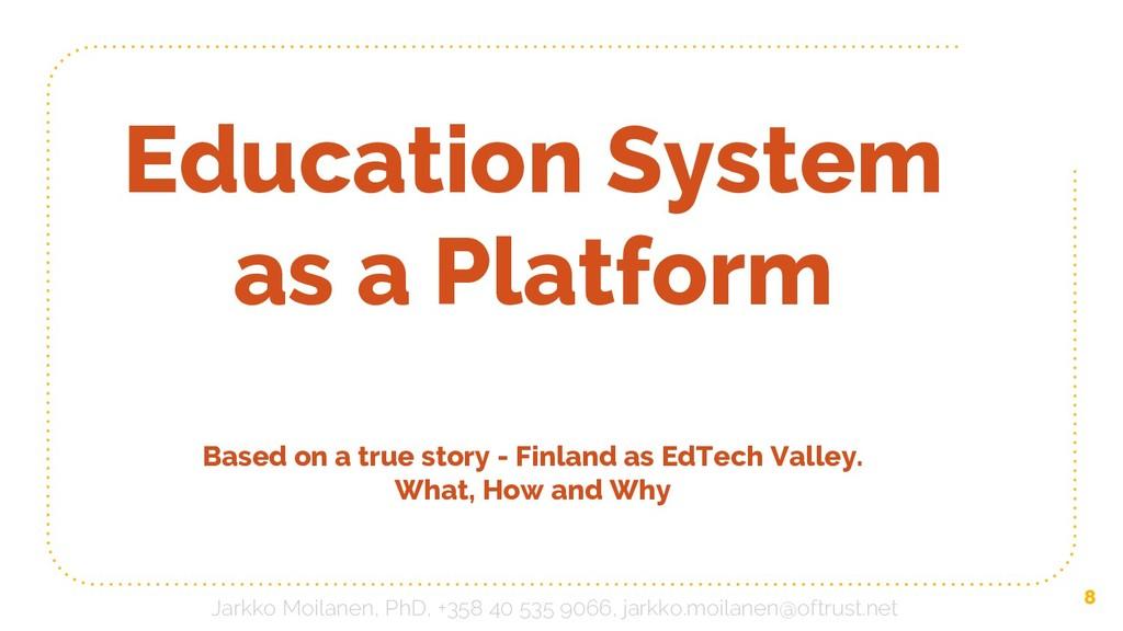8 Education System as a Platform Based on a tru...