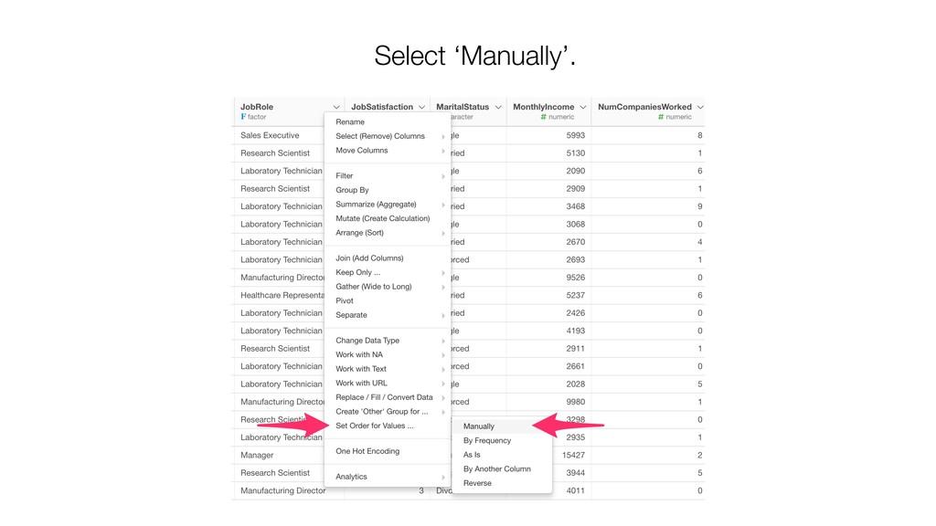Select 'Manually'.