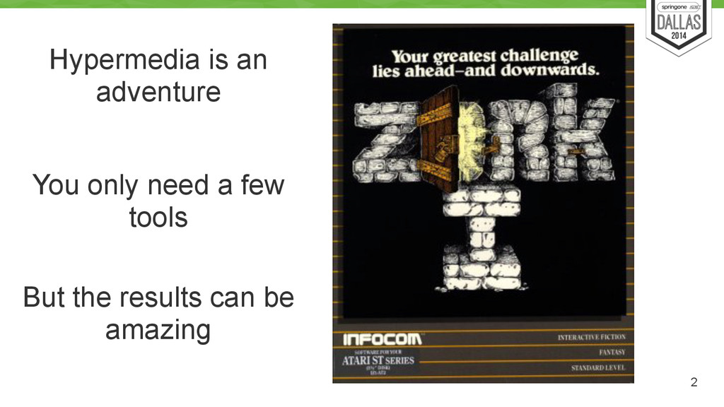 2 Hypermedia is an adventure You only need a fe...
