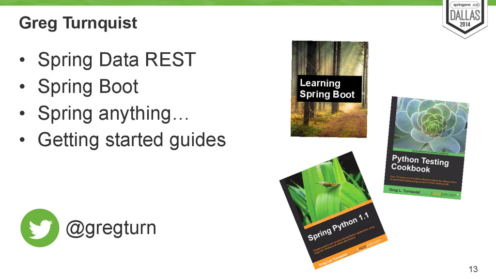 Greg Turnquist • Spring Data REST • Spring Boot...