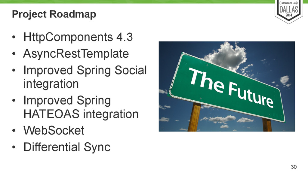 Project Roadmap • HttpComponents 4.3 • AsyncRes...