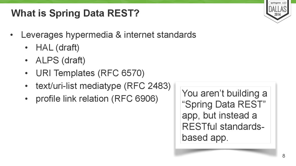 What is Spring Data REST? • Leverages hypermedi...