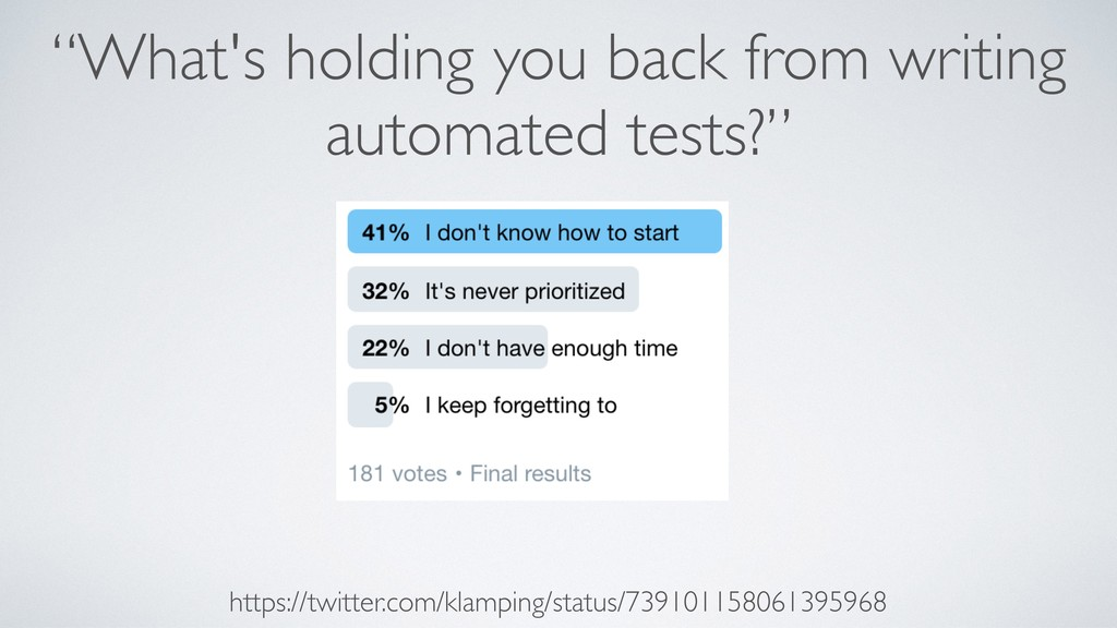 """What's holding you back from writing automated..."