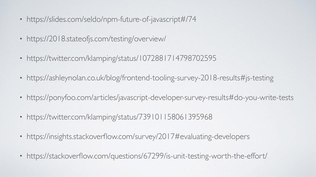 • https://slides.com/seldo/npm-future-of-javasc...