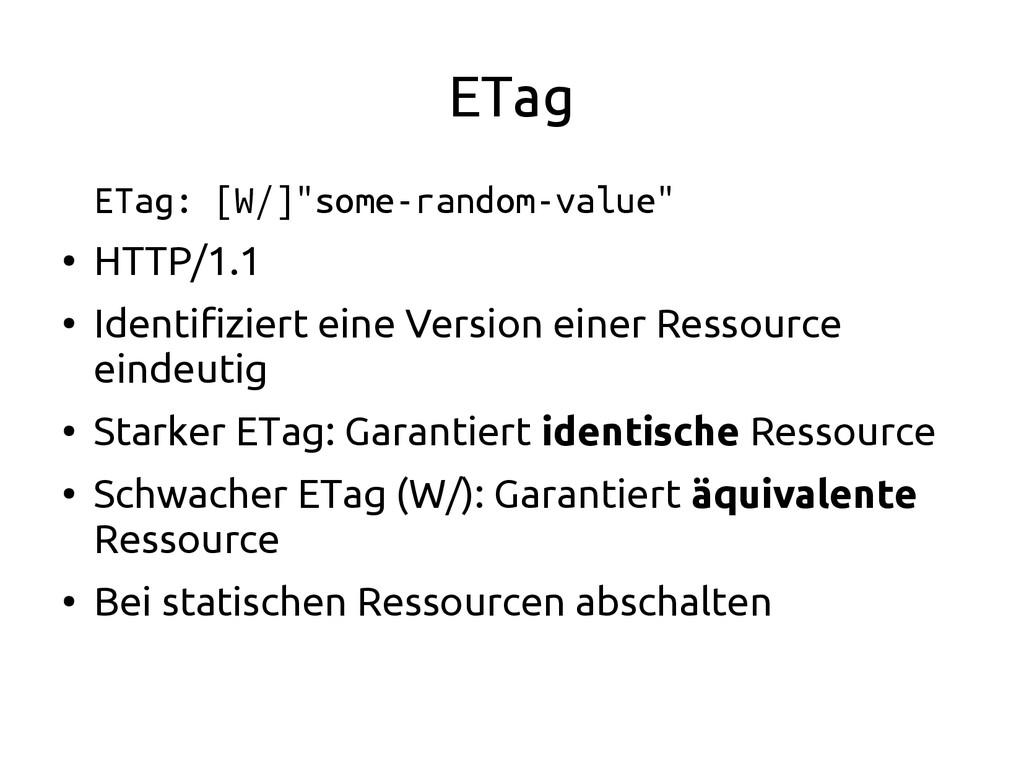 "ETag ETag: [W/]""some-random-value"" ● HTTP/1.1 ●..."