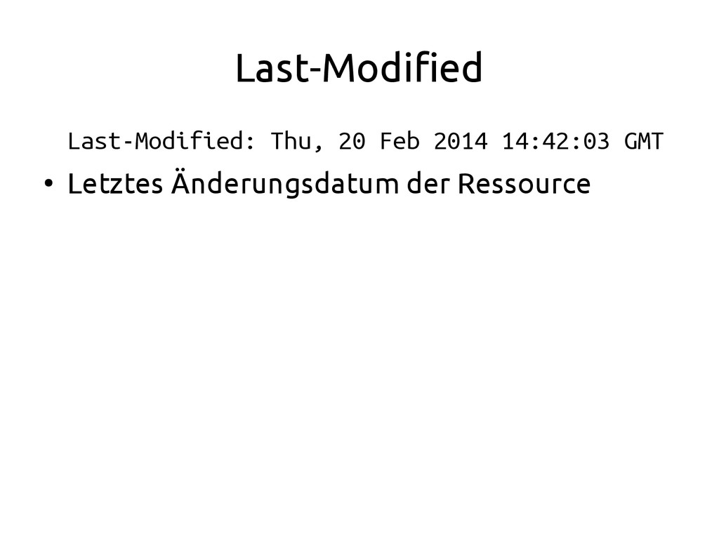 Last-Modified Last-Modified: Thu, 20 Feb 2014 1...