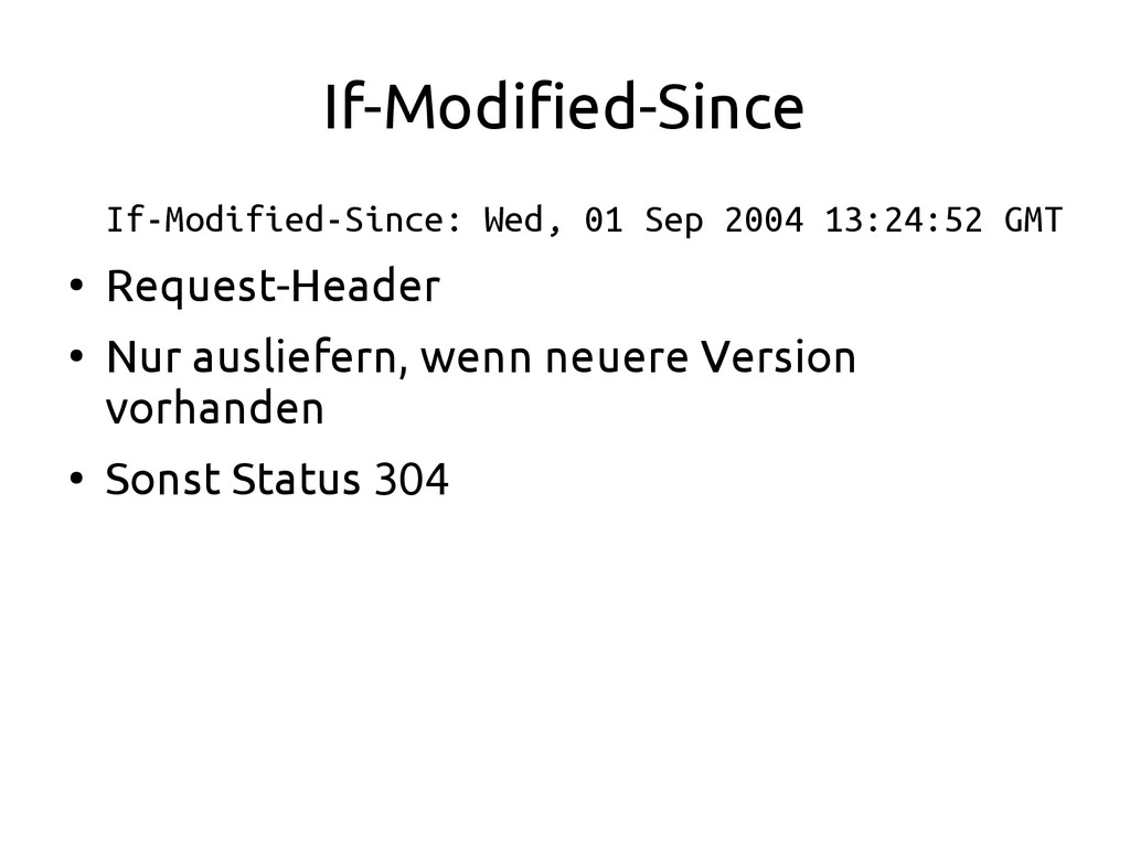 If-Modified-Since If-Modified-Since: Wed, 01 Se...