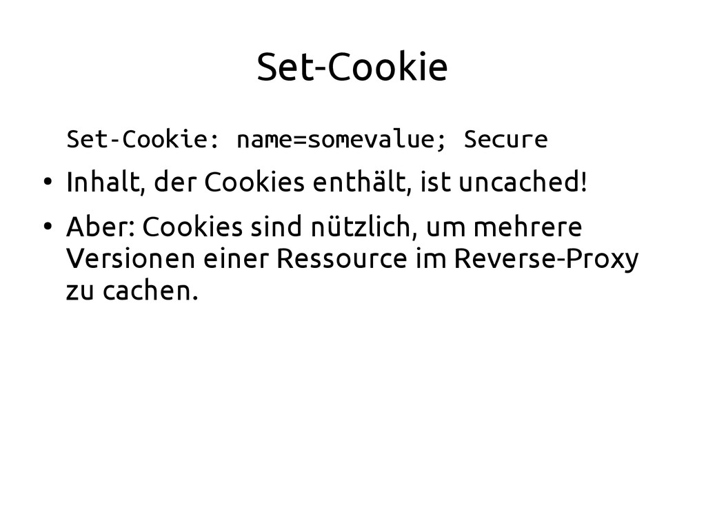 Set-Cookie Set-Cookie: name=somevalue; Secure ●...