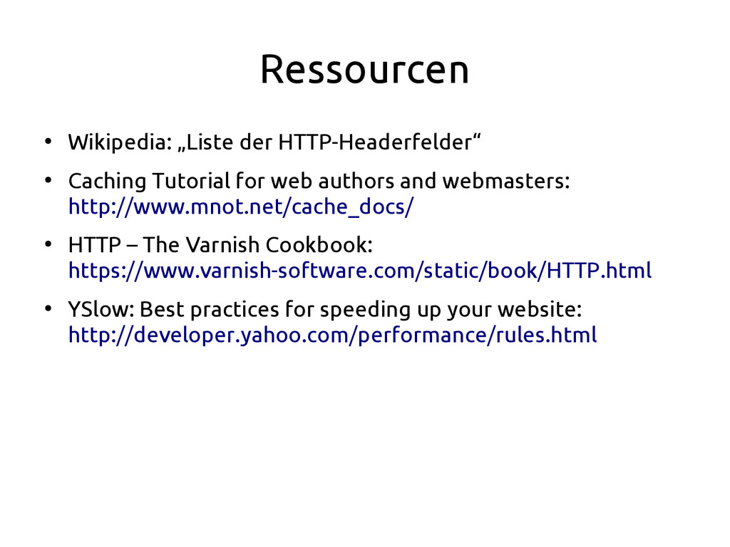 """Ressourcen ● Wikipedia: """"Liste der HTTP-Headerf..."""