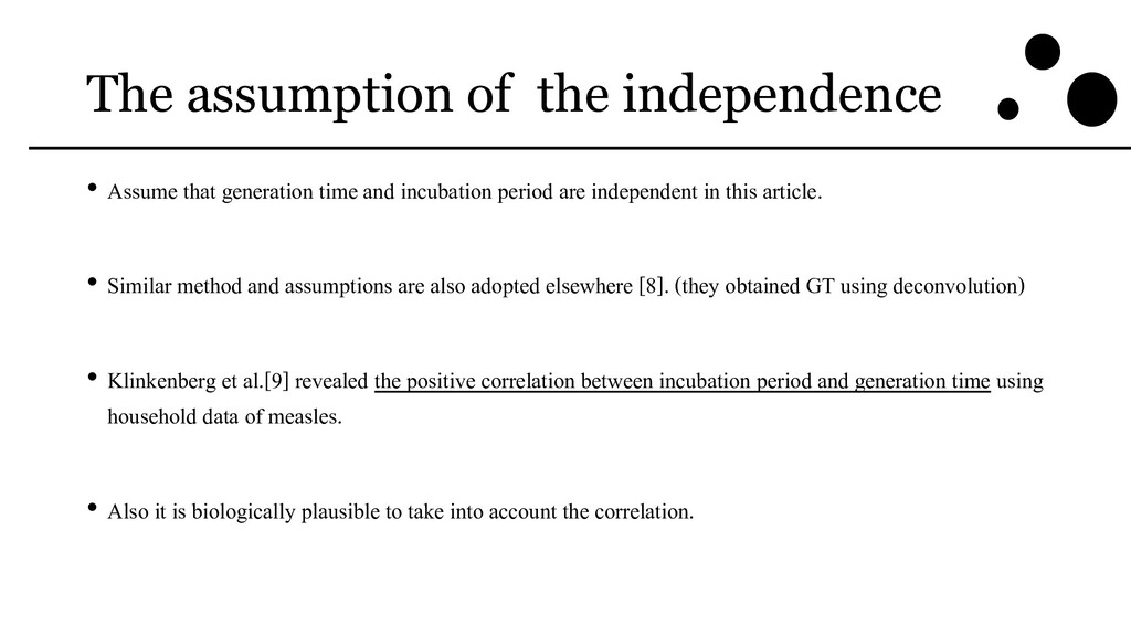 The assumption of the independence • Assume tha...