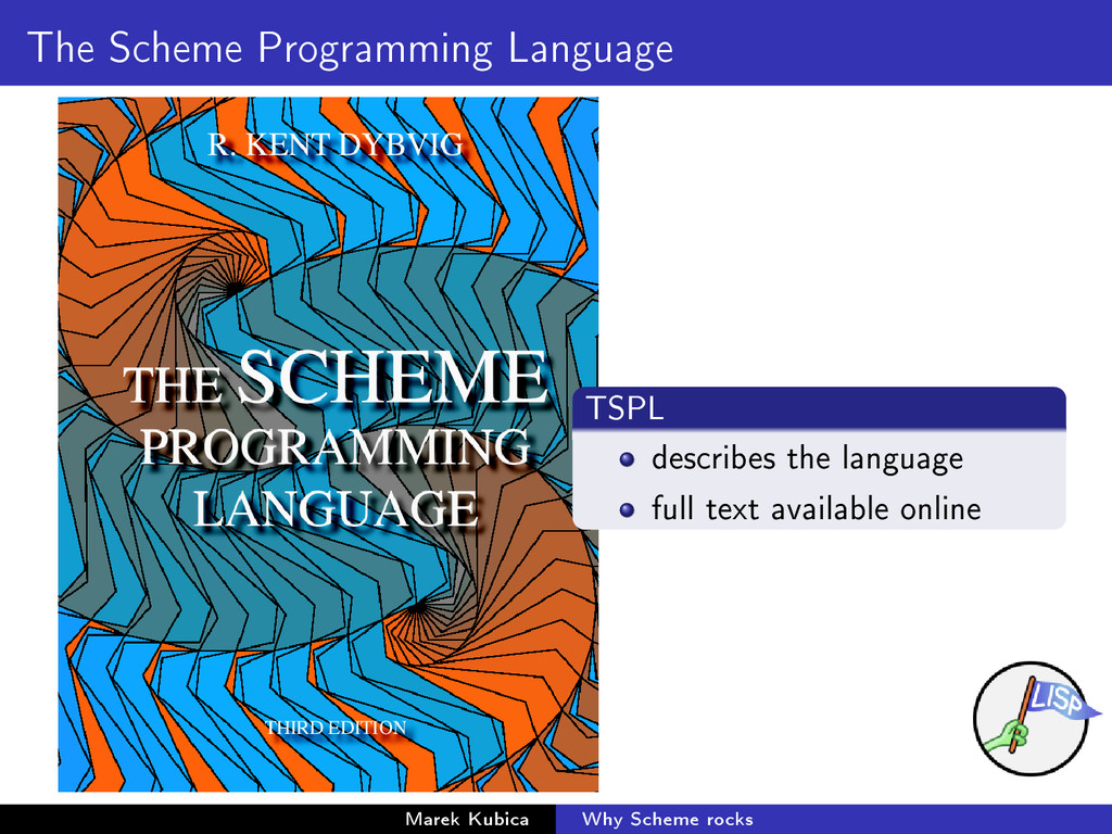 The Scheme Programming Language TSPL describes ...
