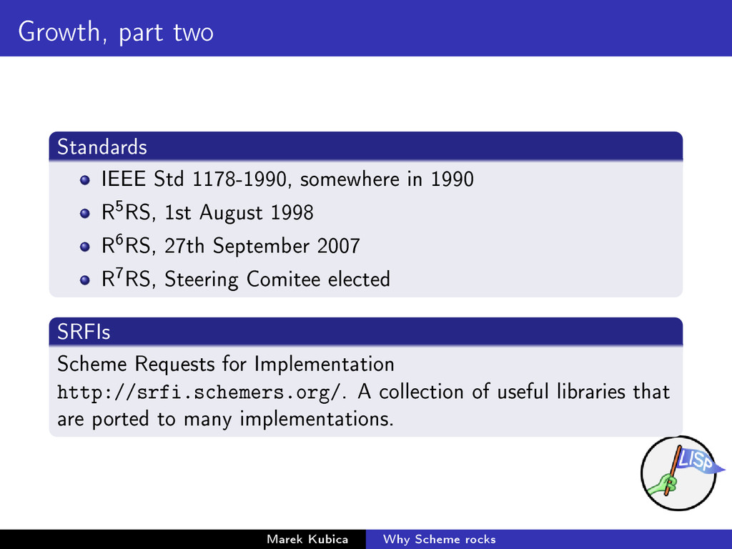 Growth, part two Standards IEEE Std 1178-1990, ...