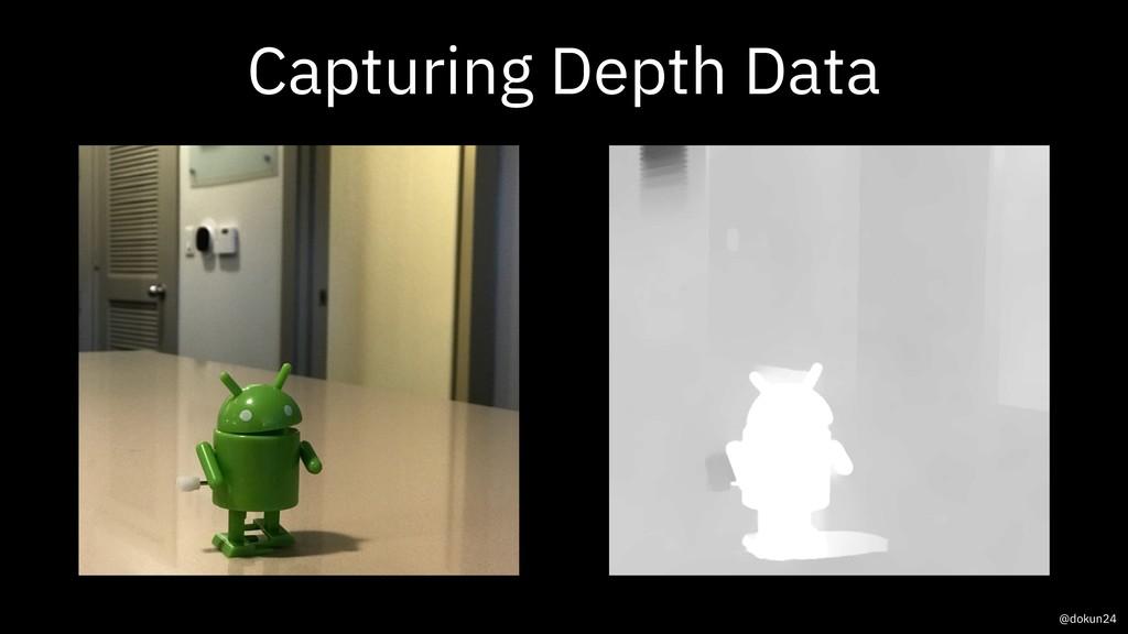 Capturing Depth Data @dokun24