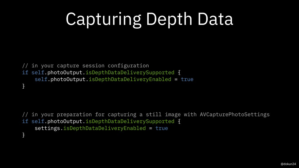 Capturing Depth Data // in your capture session...