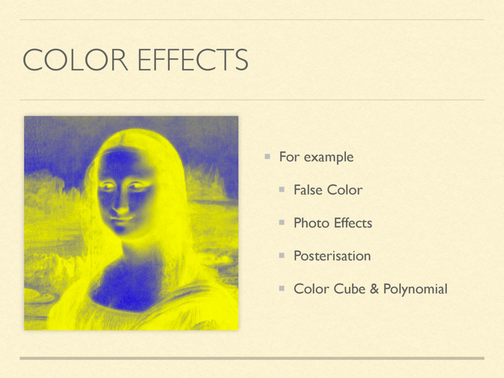 COLOR EFFECTS For example False Color Photo Eff...