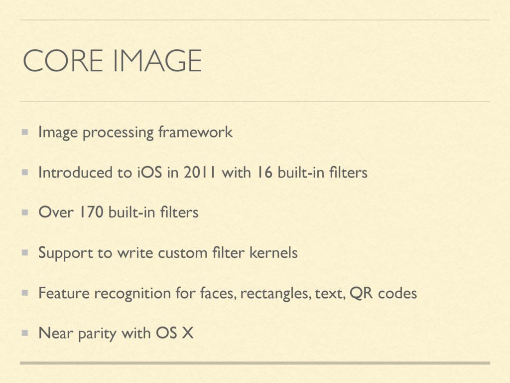 CORE IMAGE Image processing framework Introduce...
