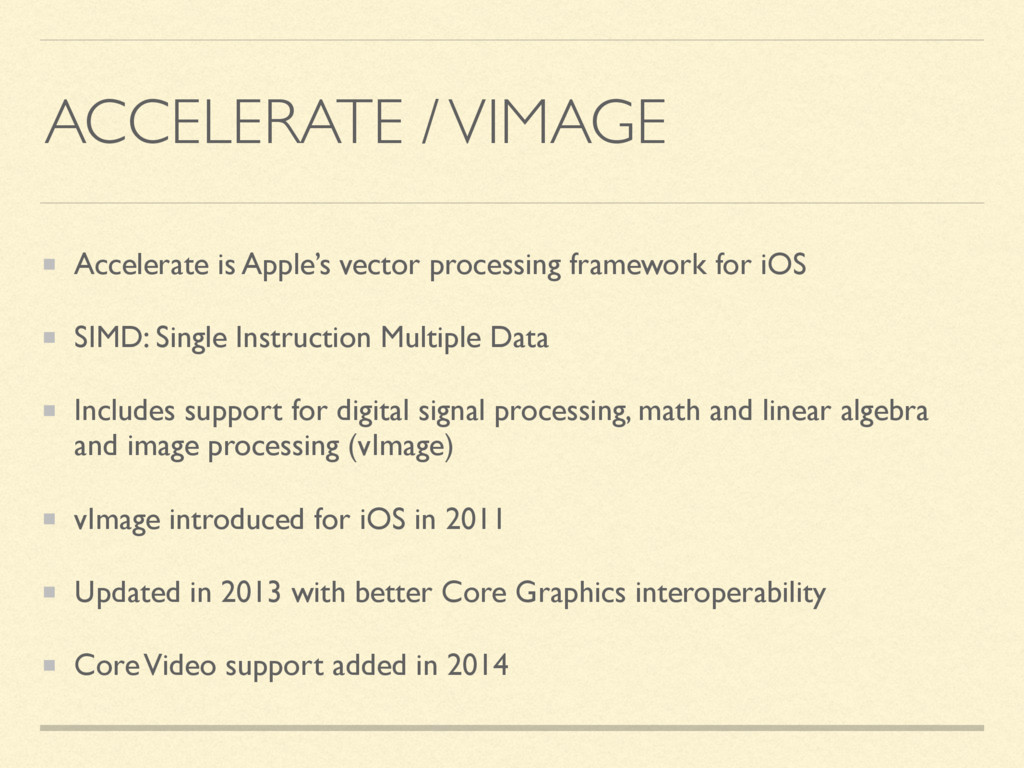 ACCELERATE / VIMAGE Accelerate is Apple's vecto...