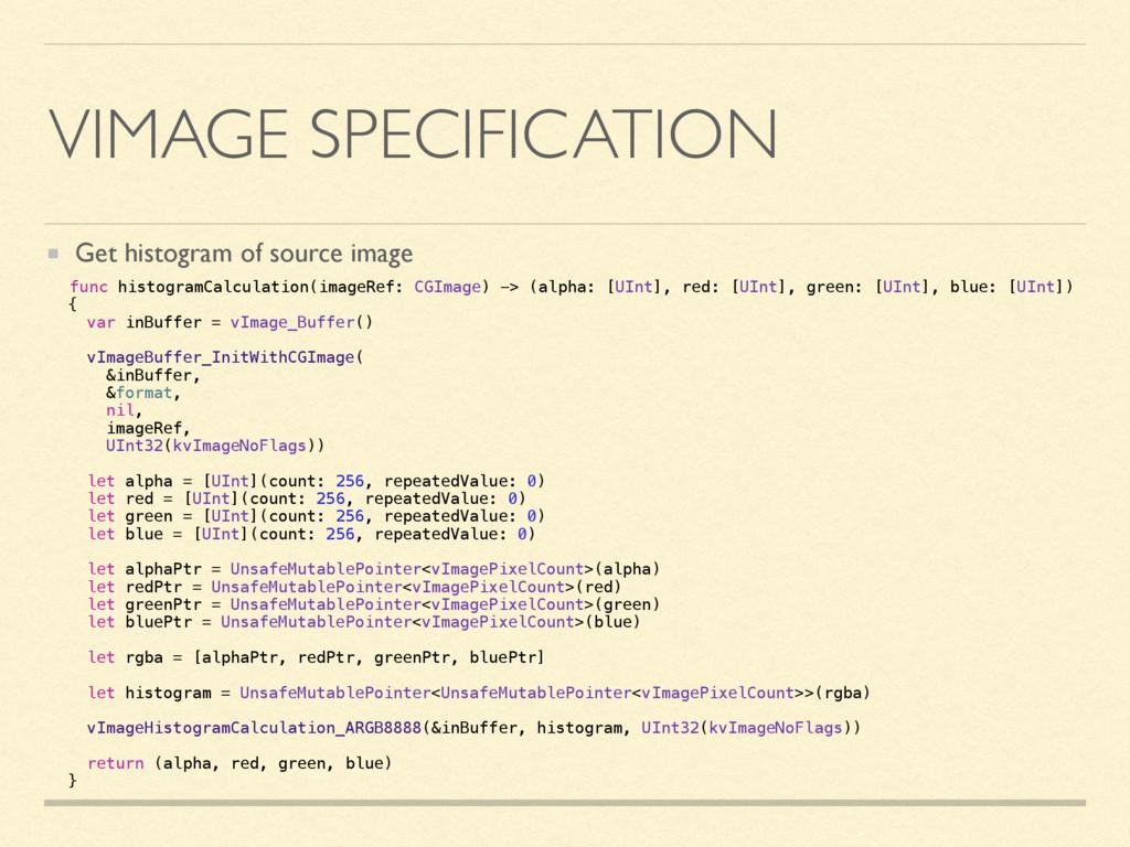 VIMAGE SPECIFICATION Get histogram of source im...