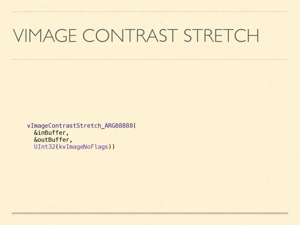 VIMAGE CONTRAST STRETCH vImageContrastStretch_A...