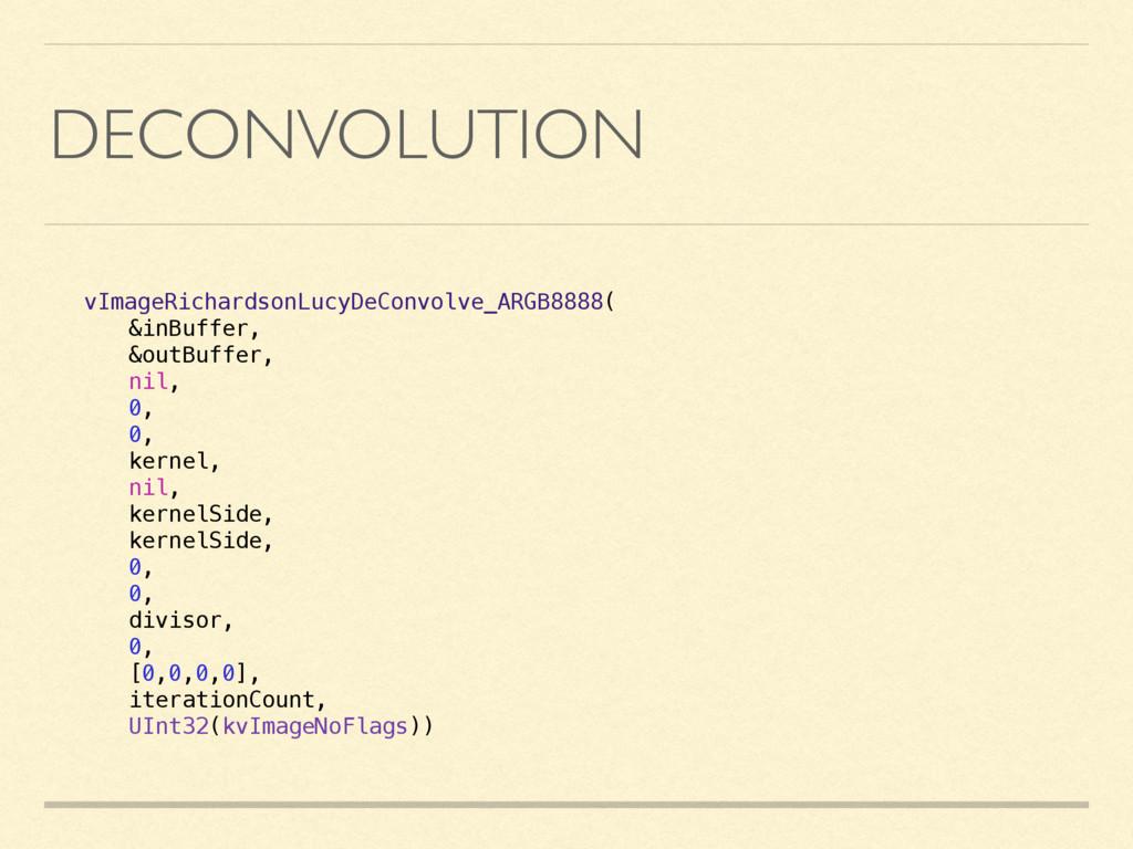 DECONVOLUTION vImageRichardsonLucyDeConvolve_AR...
