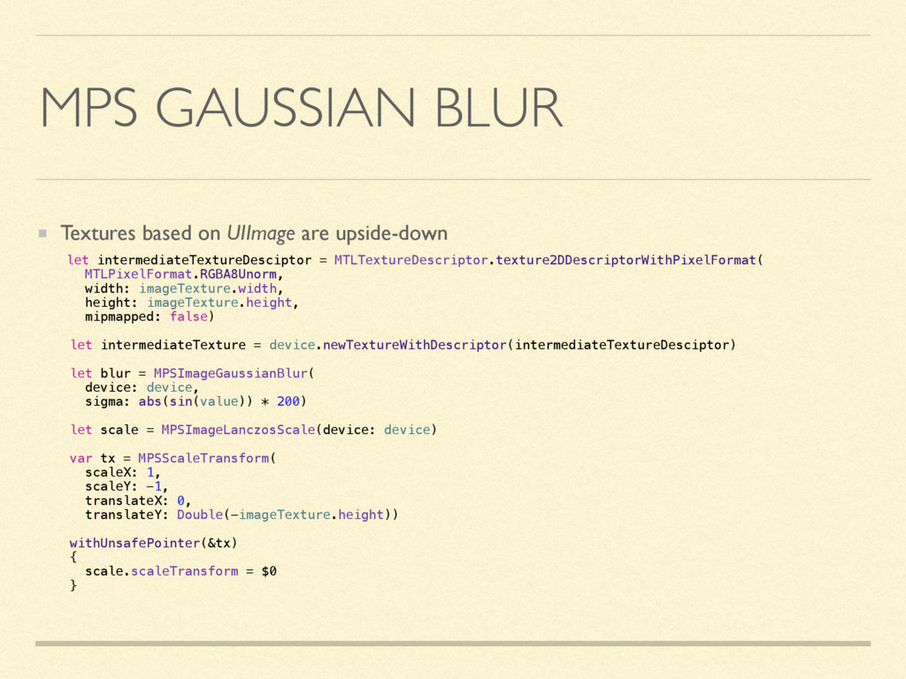 MPS GAUSSIAN BLUR Textures based on UIImage are...