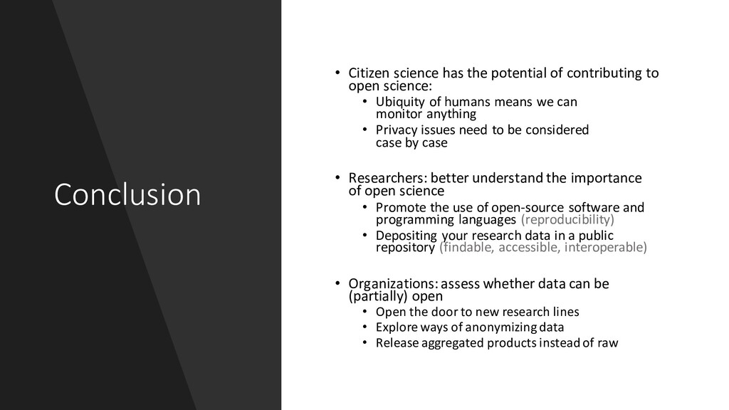Conclusion • Citizen science has the potential ...
