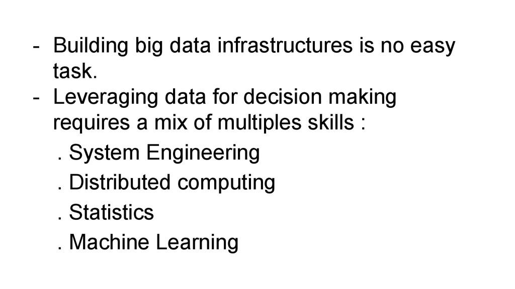 - Building big data infrastructures is no easy ...
