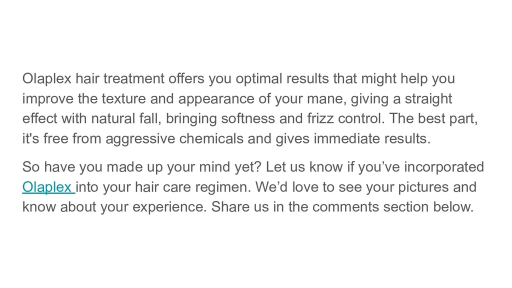 Olaplex hair treatment offers you optimal resul...