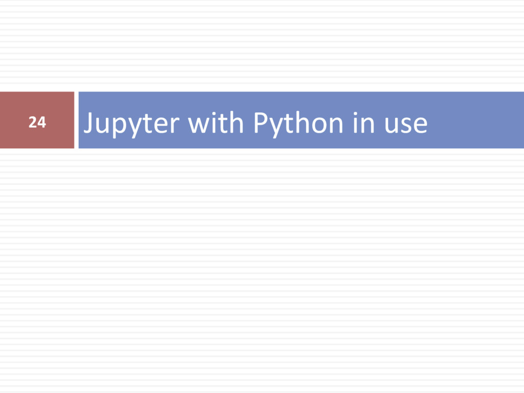 Jupyter with Python in use 24