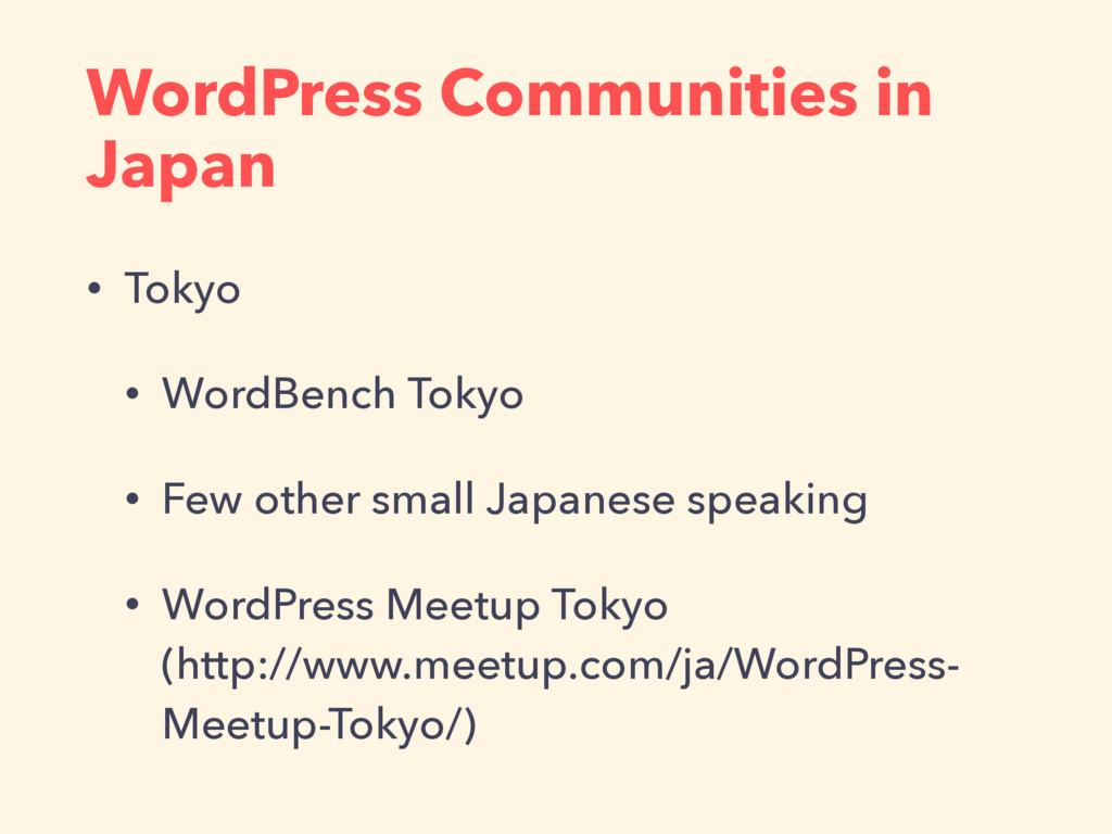 WordPress Communities in Japan • Tokyo • WordBe...