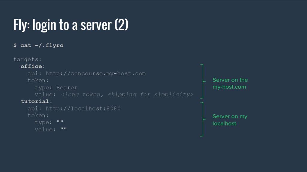 Fly: login to a server (2) $ cat ~/.flyrc targe...