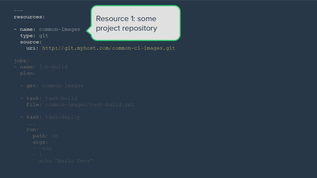 --- resources: - name: common-images type: git ...