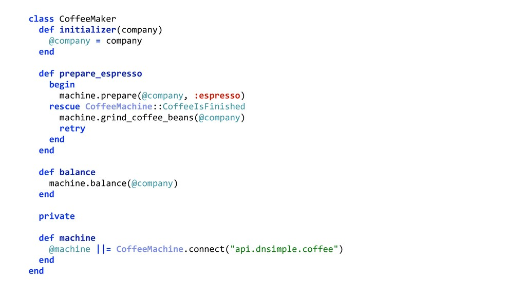 class CoffeeMaker def initializer(company) @c...