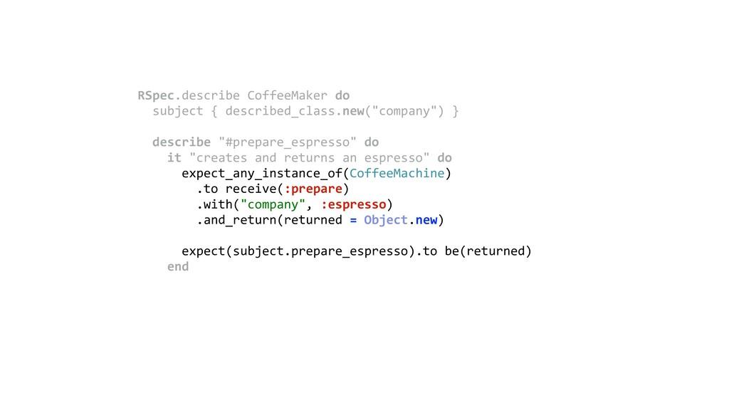 RSpec.describe CoffeeMaker do subject { descri...