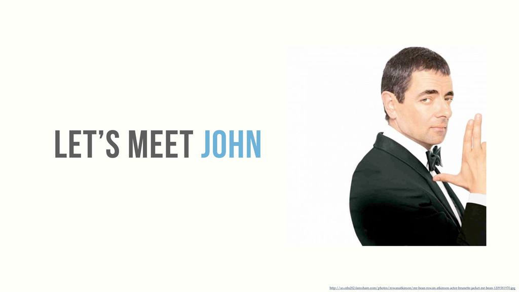 LET's MEET JOHN http://us.cdn282.fansshare.com/...