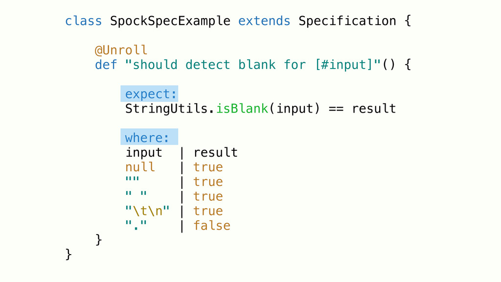 class SpockSpecExample extends Specification { ...