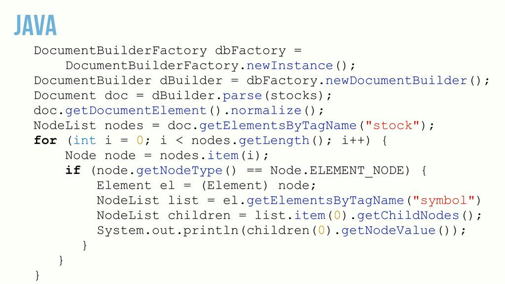JAVA DocumentBuilderFactory dbFactory = Documen...