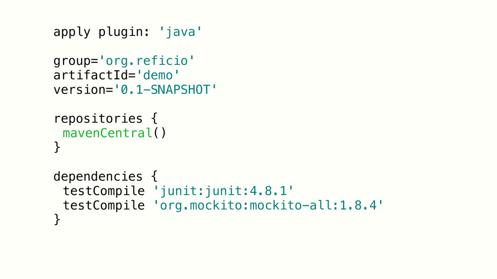apply plugin: 'java' group='org.reficio' artifa...