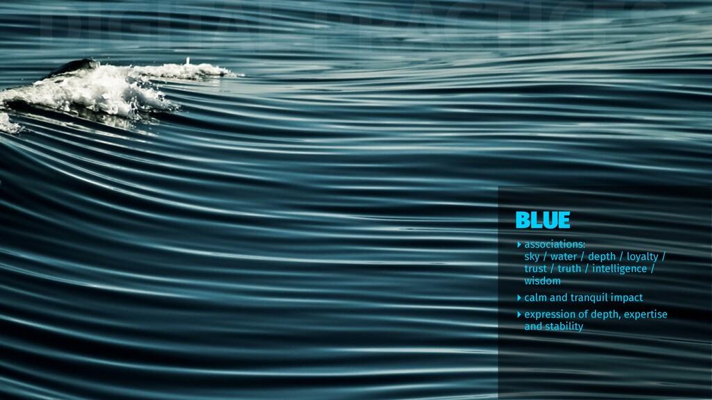 DIGITAL PRACTICES ‣ associations: sky / water /...