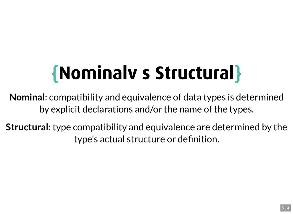{ {Nominal vs Structural Nominal vs Structural}...