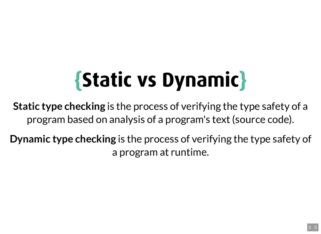 { {Static vs Dynamic Static vs Dynamic} } Stati...