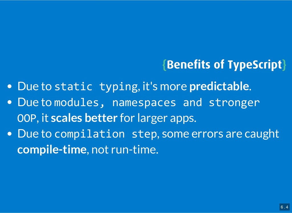 { {Benefits of TypeScript Benefits of TypeScript}...