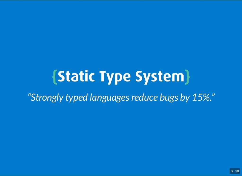 "{ {Static Type System Static Type System} } ""St..."
