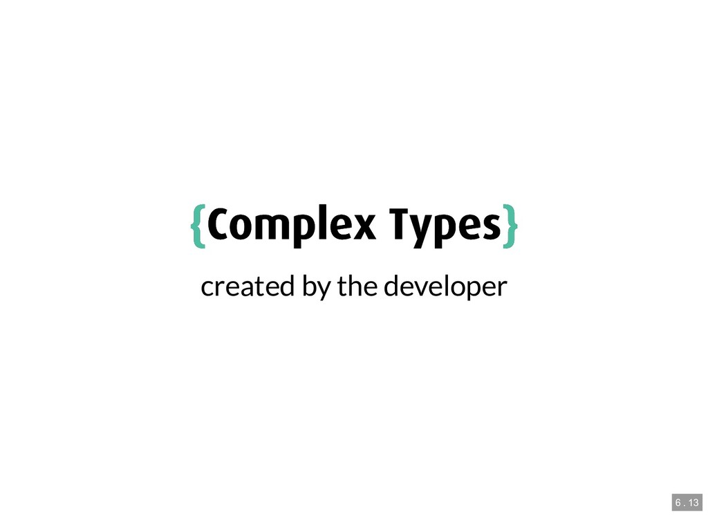 { {Complex Types Complex Types} } created by th...