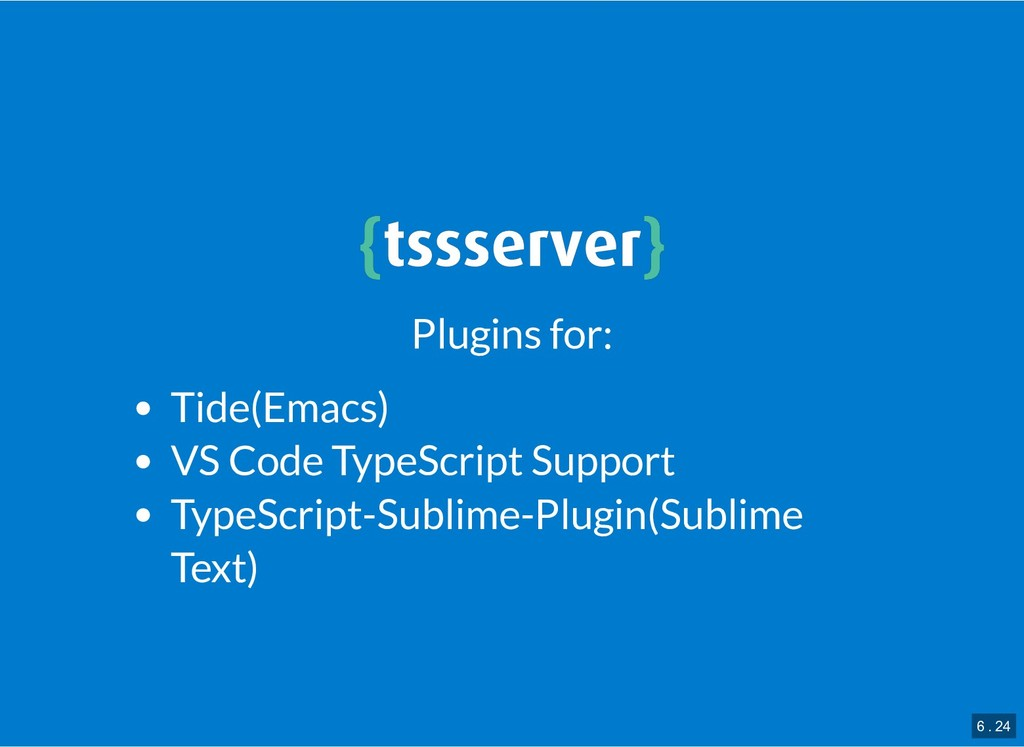 { {tssserver tssserver} } Plugins for: Tide(Ema...