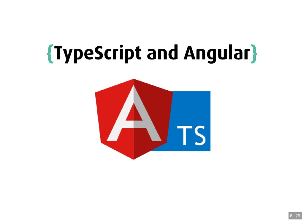 { {TypeScript and Angular TypeScript and Angula...