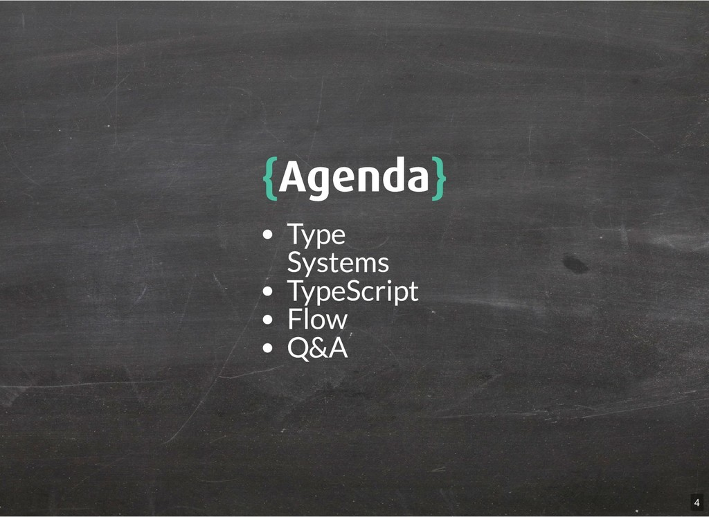 { {Agenda Agenda} } Type Systems TypeScript Flo...