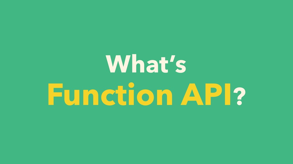 What's Function API?