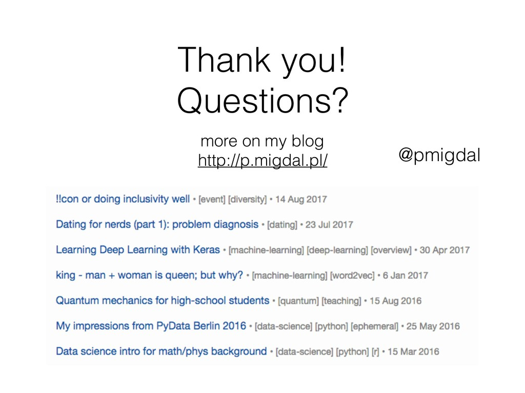 Thank you! Questions? more on my blog http://p...